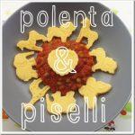 Ricette di legumi per bambini: polenta con sugo di piselli