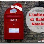 L'indirizzo di Babbo Natale (risponde davvero!)
