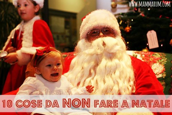 10 cose da non fare con i bambini a Natale
