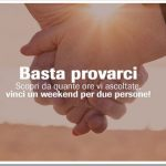 Vinci un week end per 2!