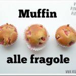 Muffin alle fragole (senza burro e uova, vegan)