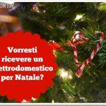 Vorresti ricevere un elettrodomestico per Natale?