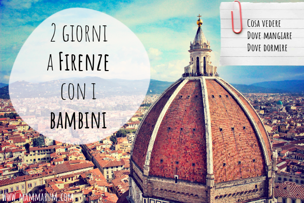 Due giorni a Firenze con i bambini