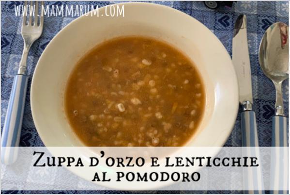Zuppa d'orzo e lenticchie al pomodoro