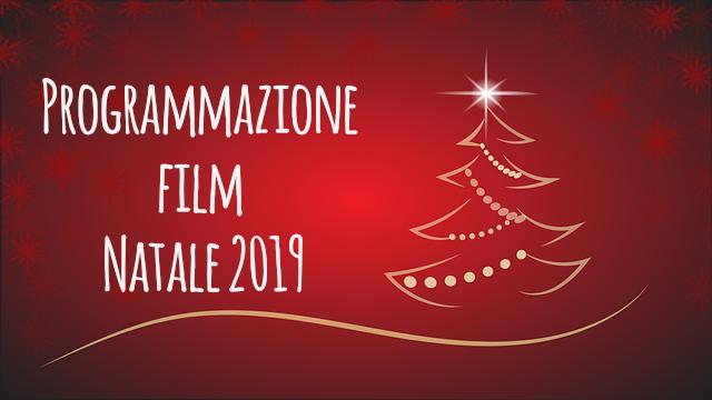 Programmazione film Natale 2019