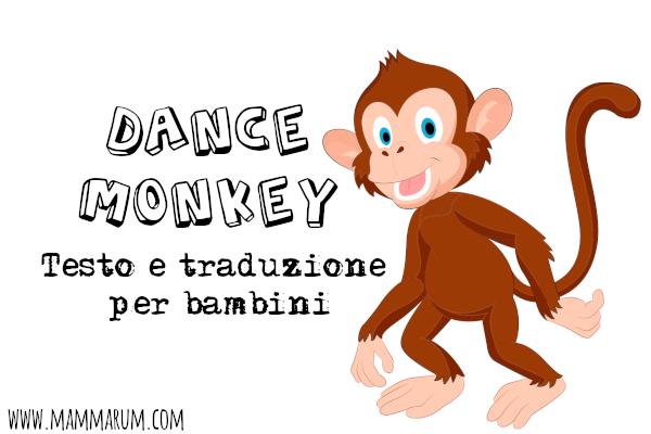 Dance Monkey, Tones and I testo e traduzione per bambini