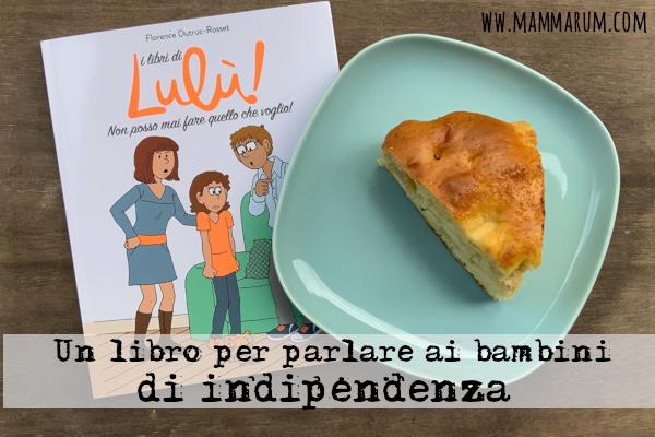 Un libro per parlare ai bambini di indipendenza
