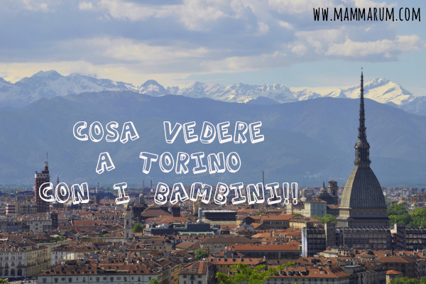 Cosa vedere a Torino con i bambini