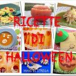 Ricette e menù per una festa di Halloween 2012 da paura!!