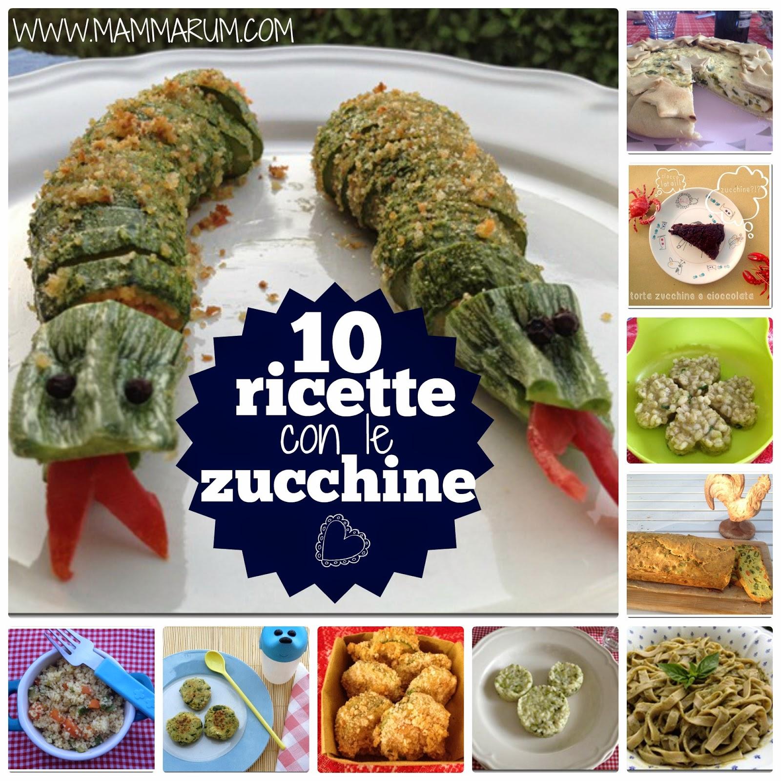 10 ricette per fare amare le zucchine ai bambini!
