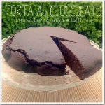 Torta al cioccolato senza burro uova e latticini, soffice soffice!!