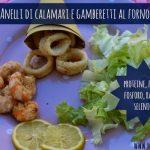 Anelli di calamari e gamberetti al forno