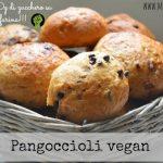 Pangoccioli vegan (senza burro, uova e margarina)