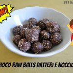 Choco raw balls datteri e nocciole
