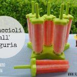 Ghiaccioli fatti in casa senza zucchero: ghiaccioli all'anguria super rinfrescanti!