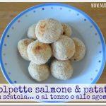 Polpette salmone e patate