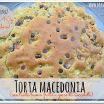 Torta macedonia per una scorpacciata di frutta