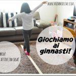 Giochi attivi da fare in casa: giochiamo ai ginnasti!