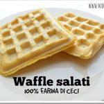 Waffle salati 100% farina di ceci