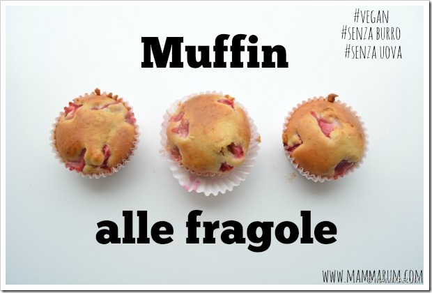 muffin alle fragole vegan