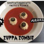 Zuppa zombie (ricetta super veloce per mamme di corsa)