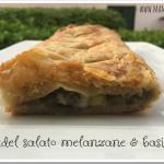 Strudel salato melanzane & basilico