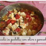 Baccalà in padella con olive e pomodorini