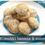 Biscotti banana e cocco (solo due ingredienti!!)