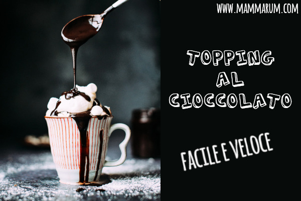 Topping al cioccolato facile e buonissimo!!
