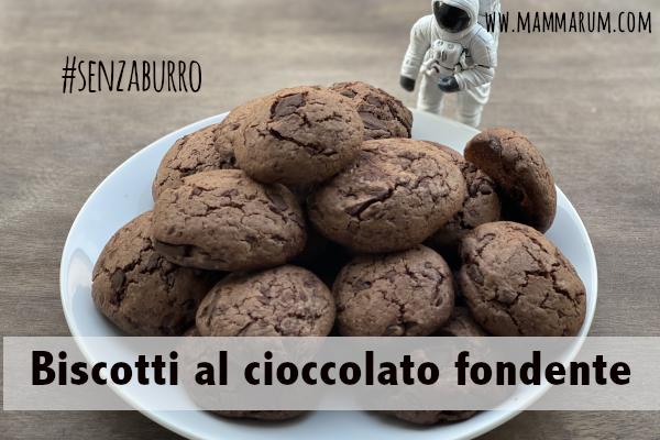 ricetta biscotti al cioccolato fondente senza burro